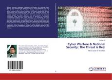 Cyber Warfare & National Security: The Threat is Real kitap kapağı