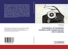 Bookcover of Correlation of metabolic markers with cardiovascular risk in obesity