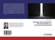 Bookcover of Reading Samuel Beckett's The Unnamable as a Poststructural Narrative