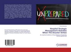 Bookcover of Hospital Strategic Management Activities When The Disaster Strikes