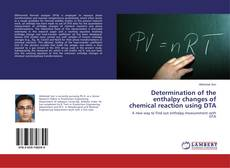 Copertina di Determination of the enthalpy changes of chemical reaction using DTA