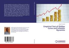 Bookcover of Empirical Test of Phillips Curve and Inflation Dynamics