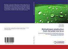 Bookcover of Biohydrogen production from De-oiled rice bran