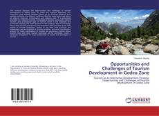 Copertina di Opportunities and Challenges of Tourism Development in Gedeo Zone