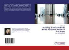 Bookcover of Building a sustainability model for social research institutes