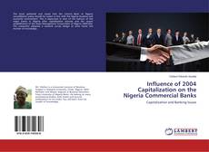 Bookcover of Influence of 2004 Capitalization on the Nigeria Commercial Banks