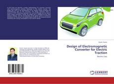 Bookcover of Design of Electromagnetic Converter for Electric Traction