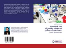 Bookcover of Synthesis and Characterization of polyurethane foam