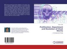 Proliferation, Deportment and Revelation of Cloak Worms的封面