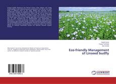 Portada del libro de Eco-friendly Management of Linseed budfly