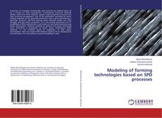 Buchcover von Modeling of forming technologies based on SPD processes