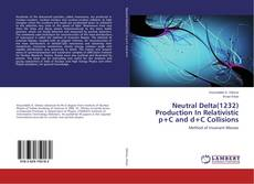 Bookcover of Neutral Delta(1232) Production In Relativistic p+C and d+C Collisions