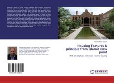 Housing Features & principle from Islamic view point的封面