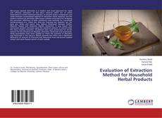 Bookcover of Evaluation of Extraction Method for Household Herbal Products