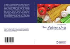 Couverture de Roles of selenium in farms and in human health