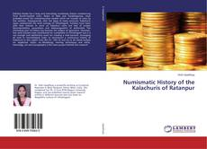 Bookcover of Numismatic History of the Kalachuris of Ratanpur