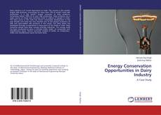 Bookcover of Energy Conservation Opportunities in Dairy Industry