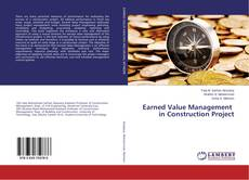 Bookcover of Earned Value Management in Construction Project
