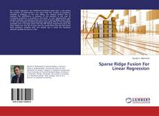 Capa do livro de Sparse Ridge Fusion For Linear Regression