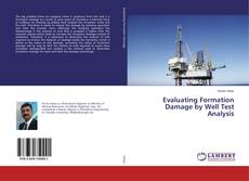 Couverture de Evaluating Formation Damage by Well Test Analysis