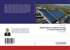 Portada del libro de Applications of Solar Energy in Food Engineering