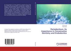 Bookcover of Periodontium- Its Importance in Conservative Dentistry and Endodontics
