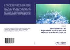 Buchcover von Periodontium- Its Importance in Conservative Dentistry and Endodontics