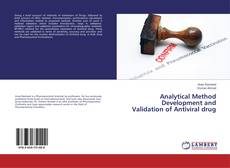 Analytical Method Development and Validation of Antiviral drug kitap kapağı
