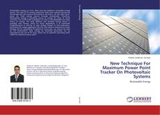 Couverture de New Technique For Maximum Power Point Tracker On Photovoltaic Systems