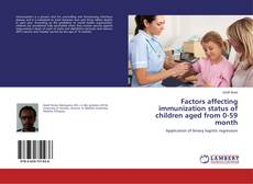 Factors affecting immunization status of children aged from 0-59 month kitap kapağı