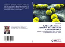 Bookcover of Pattern of Extended-Spectrum Beta-Lactamase Producing Bacteria
