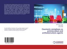Couverture de Coumarin complexes as antimicrobial and antituberculosis agents