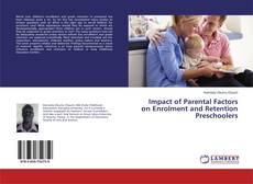 Couverture de Impact of Parental Factors on Enrolment and Retention Preschoolers