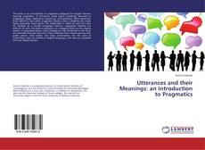 Utterances and their Meanings: an Introduction to Pragmatics kitap kapağı