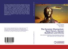 Portada del libro de The Eurasian Shamanism: Num-Torum, Korean Buddhism and Shinto