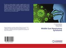 Bookcover of Middle East Respiratory Syndrome