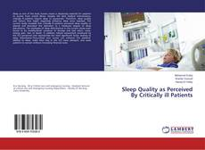 Bookcover of Sleep Quality as Perceived By Critically ill Patients