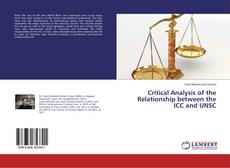 Bookcover of Critical Analysis of the Relationship between the ICC and UNSC