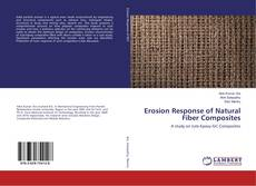 Bookcover of Erosion Response of Natural Fiber Composites