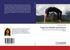 Portada del libro de Yoga for Health and Fitness