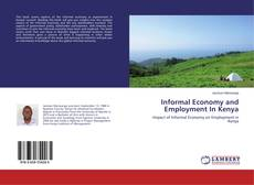 Informal Economy and Employment In Kenya的封面