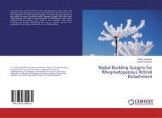 Bookcover of Radial Buckling Surgery for Rhegmatogenous Retinal Detachment