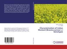 Bookcover of Characterization of Indian Mustard (Brassica juncea L.) Genotypes