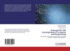 Buchcover von Eudragit RS 100 microspheres of a topical antifungal drug