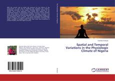 Capa do livro de Spatial and Temporal Variations in the Physiologic Climate of Nigeria