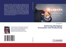 Buchcover von Achieving Workplace Innovation and Productivity