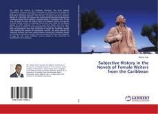 Borítókép a  Subjective History in the Novels of Female Writers from the Caribbean - hoz