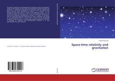 Bookcover of Space-time relativity and gravitation