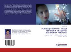 Buchcover von S-CBIR Algorithm for Image Retrieval in ImageRich Information Networks