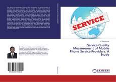 Couverture de Service Quality Measurement of Mobile Phone Service Providers: A Study